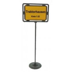 Ortsschild Traktorhausen 1:32